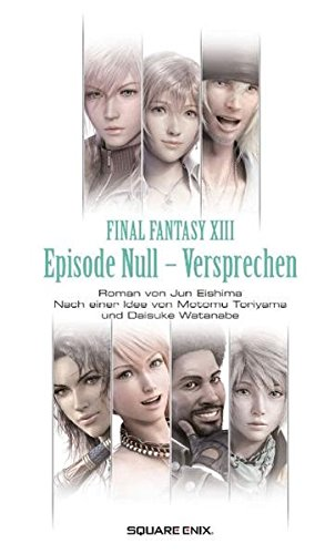 Final Fantasy XIII: Episode Null – Versprechen