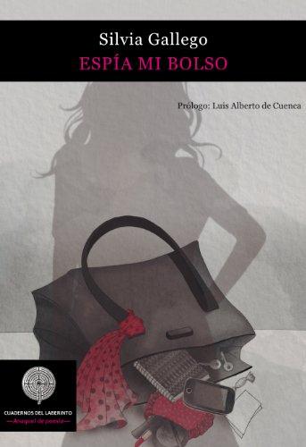 Espia mi bolso de [Gallego, Silvia]