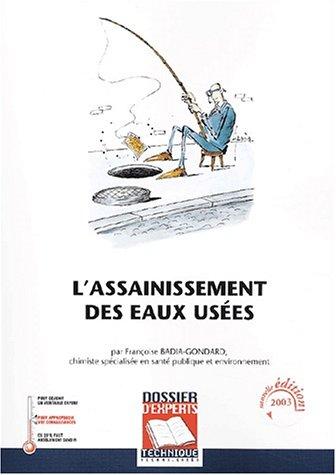 L'assainissement des eaux usées par Françoise Badia-Gondard