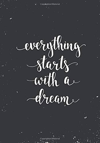 Everything Starts With A Dream: Lined Journal 7 x 10 (Inspirational Journals) por Agate Notebooks