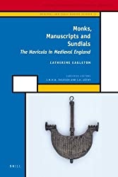 Monks, Manuscripts and Sundials: The Navicula in Medieval England (History of Science and Medicine Library) (History of Science and Medicine Library: Medieval and Modern Science)