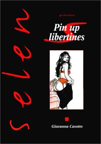 Selen, tome 21 : Pin-up libertines