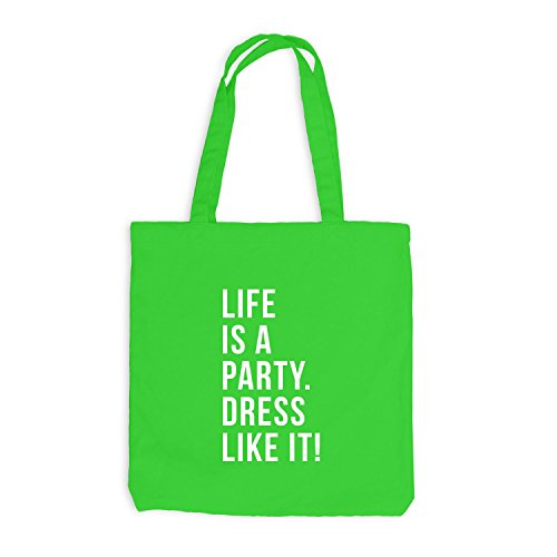 Jutebeutel - Life is a Party. Dress like it! - Festival Style Hellgrün