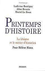Printemps d'histoire : La khâgne et le métier d'historien, pour Hélène Rioux