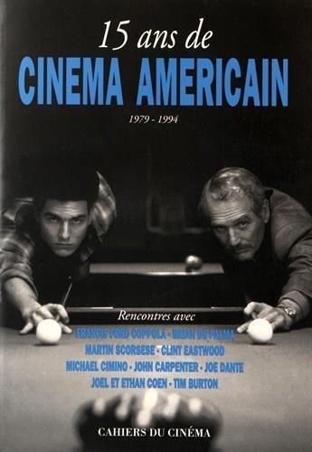 15 ans de cinéma américain, 1979-1994 par Nicolas Saada