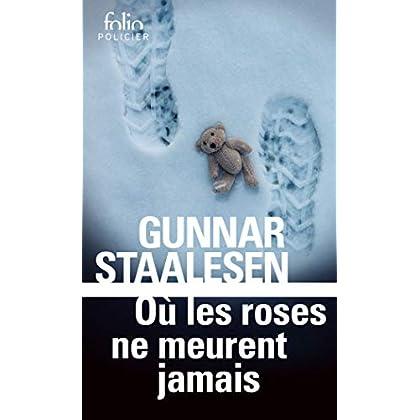 Où les roses ne meurent jamais: Une enquête de Varg Veum, le privé norvégien