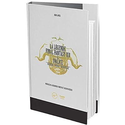 La légende Final Fantasy XII & Ivalice - First Print