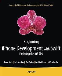 Beginning iPhone Development with Swift: Exploring the iOS SDK by David Mark (2014-11-19)