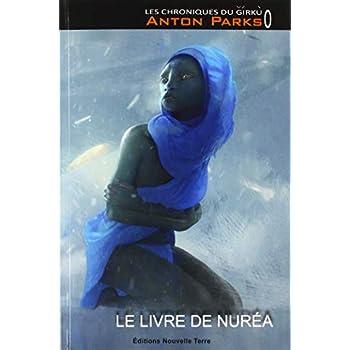 Les chroniques du Girkù : Le livre de Nuréa