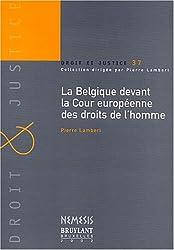 La Belgique devant la Cour européenne