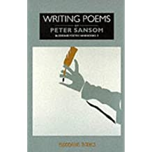 Writing Poems (Bloodaxe Poetry Handbooks)