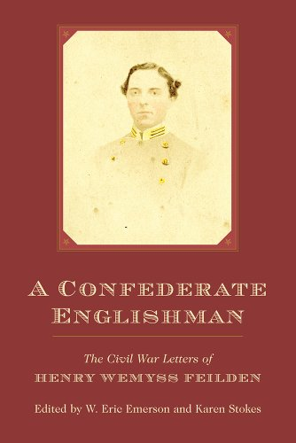 A Confederate Englishman: The Civil War Letters of Henry Wemyss Feilden