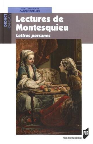 Lectures de Montesquieu : Lettres persanes