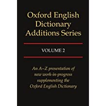 Oxford English Dictionary Additions Series, Vol. 2 by John Weiner (1994-02-01)