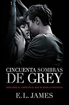 Cincuenta sombras de Grey (Cincuenta sombras 1) de [James, E.L.]