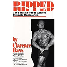 Ripped the Sensible Way to Achieve Ultimate Muscularity