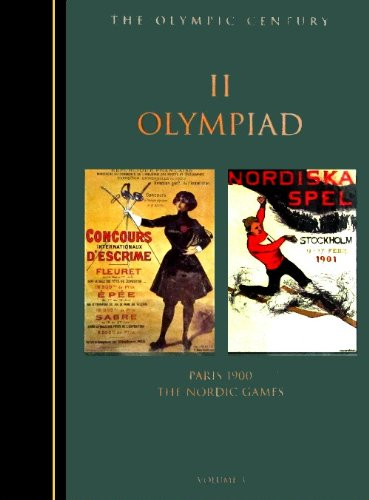 The Olympic Century : II Olympiad, Paris 1900 por United States Olympic Committee