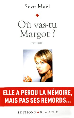 Ou Vas Tu Margot [Pdf/ePub] eBook