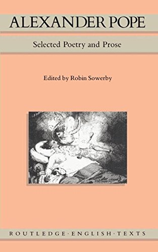 Alexander Pope: Selected Poetry and Prose (Routledge English Texts)