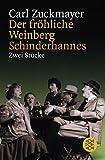 Der fr?hliche Weinberg / Schinderhannes: Zwei St?cke (Theater)