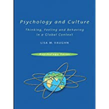 Psychology and Culture: Thinking, Feeling and Behaving in a Global Context (Psychology Focus) (English Edition)