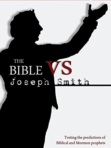 The Bible vs. Joseph Smith [OV]