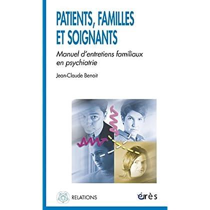 Patients, familles et soignants (Relations)