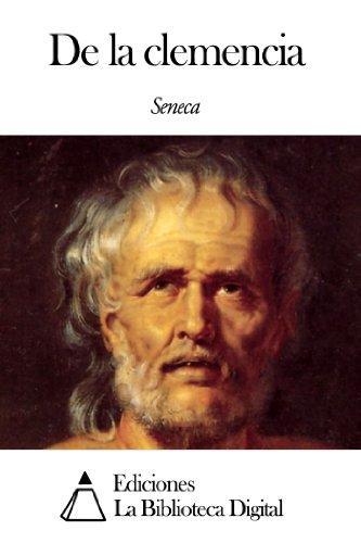 De la clemencia por Séneca