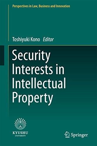 Security Interests in Intellectual Property (Perspectives in Law ...