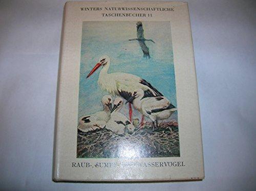 Die Vögel Mitteleuropas. Bd. 2. Raub-, Sumpf- u. Wasservögel