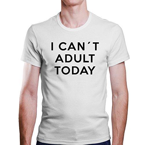 ZDesignONE Adult Today/Ich Kann Heute Nicht Erwachsen sein T-Shirt Größe XS-4XL Weiß