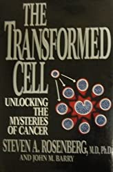 The Transformed Cell by Stephen A. Rosenberg (1992-09-08)