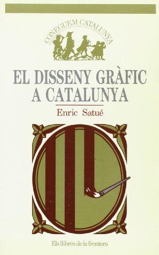 El disseny gràfic a Catalunya (Coneguem Catalunya)