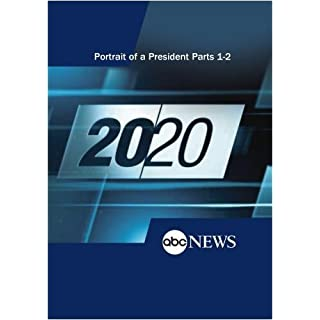 ABC News 20/20 Portrait of a President Parts 1-2