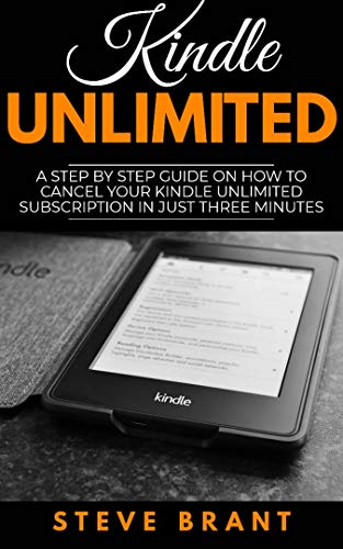 Kindle Unlimited: A Step By Step Guide on How to Cancel Your Kindle Unlimited Subscription in Just Three Minutes book cover