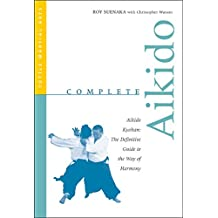 Complete Aikido (Complete Martial Arts)