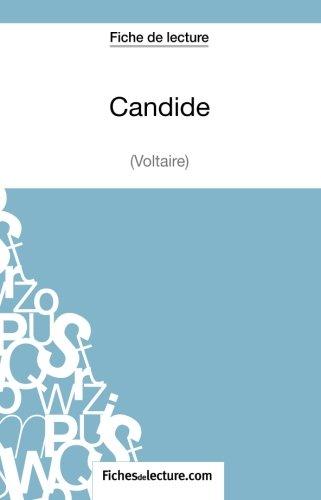 Candide de Voltaire (Fiche de lecture): Analyse Complète De L'oeuvre