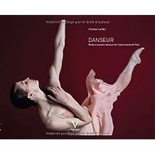 Danseur : Etoiles et premiers danseurs de l'Opéra national de Paris