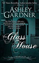 Gardner, Ashley [ The Glass House ] [ THE GLASS HOUSE ] Aug - 2013 { Paperback }