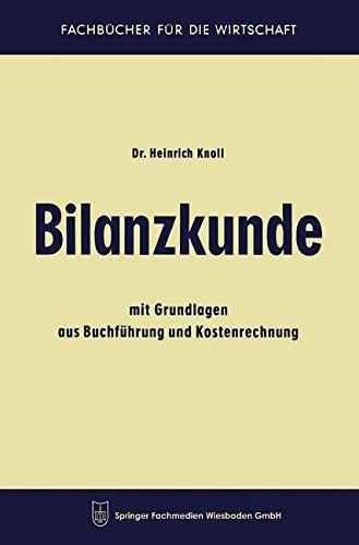 Bilanzkunde (Fachbücher für die Wirtschaft)