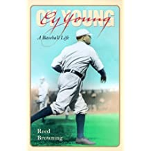 Cy Young: A Baseball Life by Reed Browning (2000-05-04)