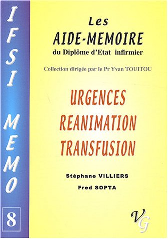 Urgences, réanimation, transfusion