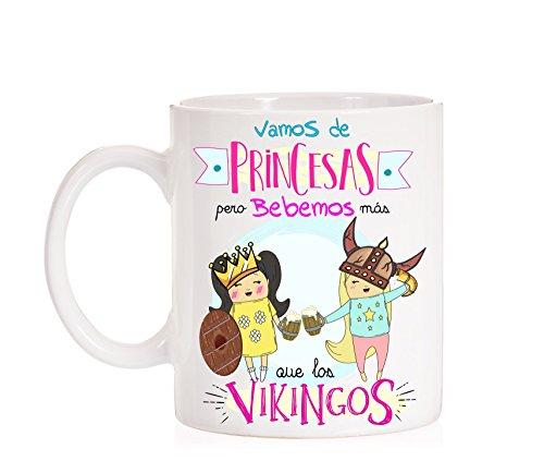 MardeTé Taza Vamos de Princesas Pero bebemos más Que los Vikingos. Taza Divertida de Amigas bebedoras de Regalo chulo.