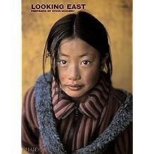 Steve McCurry: Looking East: Portraits by Steve McCurry by Steve McCurry (2006-09-01)
