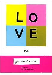 Love par Yves Saint Laurent