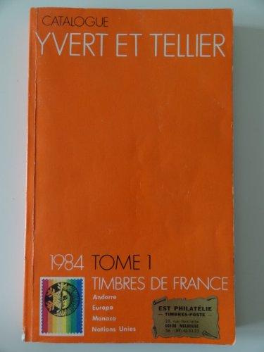 catalogue yvert et tellier 1984 tome 1 timbres de france par Yvert Et Tellier