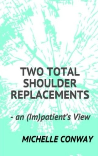 two-total-shoulder-replacements-an-impatients-view