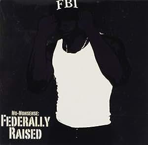 Federally Raised
