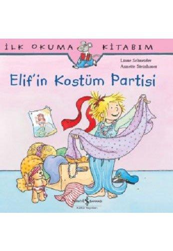 Kostüm Kultur Kinder - Elifin Kostüm Partisi: Ilk Okuma Kitabim: İlk okuma Kitabım