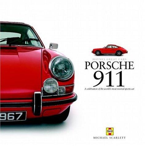 Porsche 911: Celebration of the World's Most Revered Sports Car